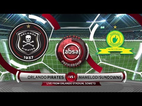 Absa Premiership 2018/19 | Orlando Pirates vs Mamelodi Sundowns