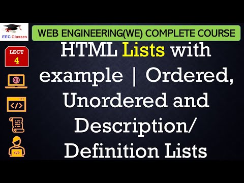 HTML Lecture 3 - Ordered, Unordered And Description/ Definition Lists