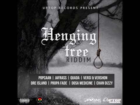 Henging Tree Riddim-PopCaan/JaFrass/Quada/Dre Island/Versi &Vershon-April 2017 [Mix By Takunda]