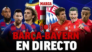 Barcelona - Bayern Múnich, en directo: última hora en vivo I CHAMPIONS LEAGUE EN DIRECTO