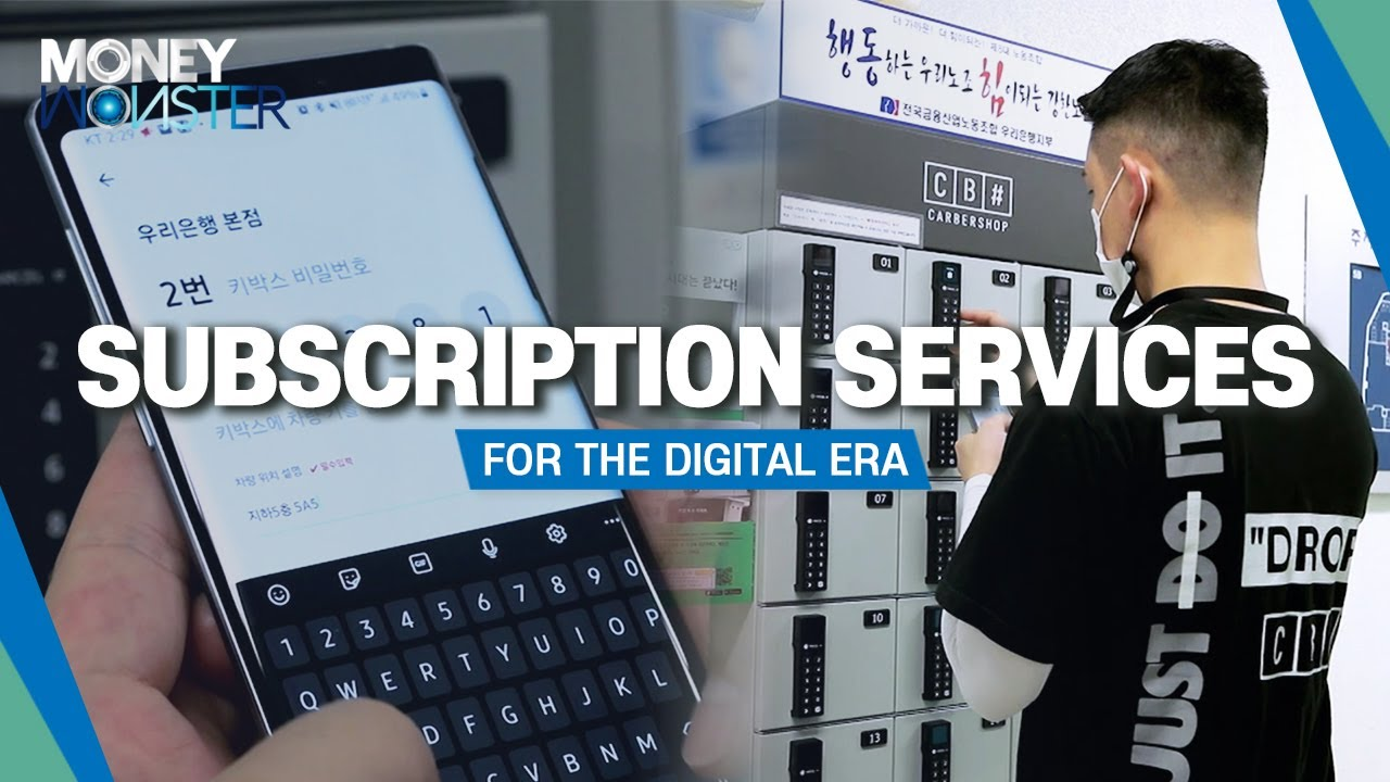 """[Money Monster] Rise of """"subscription services (구독 서비스)"""" for the digital era"""