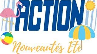 SHOPPING ACTION LES NOUVEAUTÉS D'ÉTÉ MAISON DECO CUISINE BEAUTÉ PLAGE ETC # JUILLET