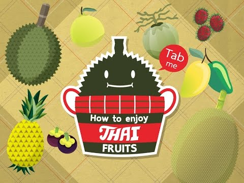 Content of Enjoy with Thai fruits application.