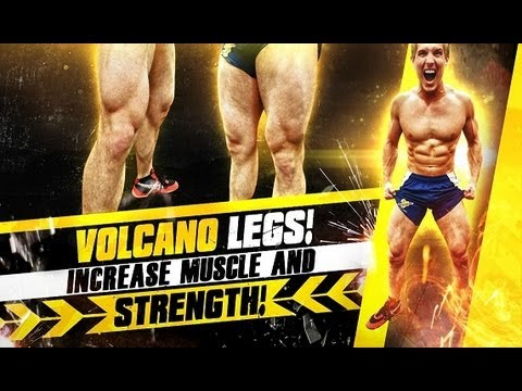 volcano-legs!-increase-muscle-&-strength!