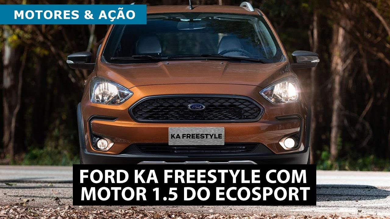 Ford Ka Freestyle Com Motor 1 5 Do Ecosport Motoreseacao Youtube