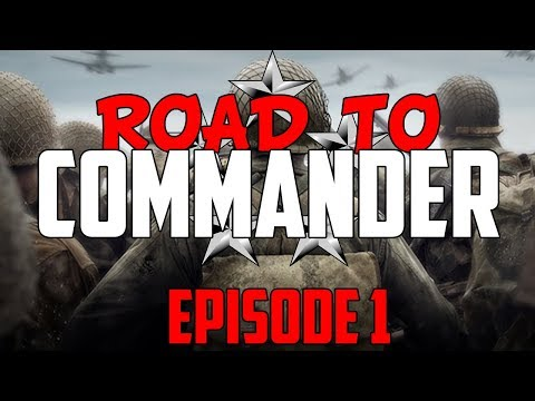 Call of Duty: WWII - Road to Commander - Episode 1! (COD WWII RTC)