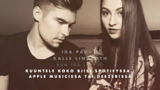Ida Paul & Kalle Lindroth - Kun tää loppuu