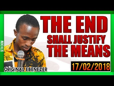 The End Shall Justify The Means by Original Ebeneezer