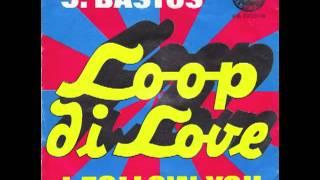 J.Bastos Loop Di Love