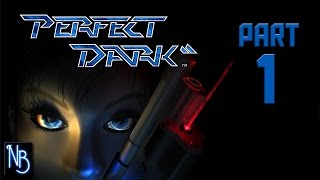 Perfect Dark Walkthrough Part 1 No Commentary (N64)