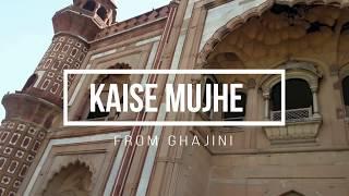 Rahul.Roxy Dance Choreography ll Kaise Mujhe ll Ghajini