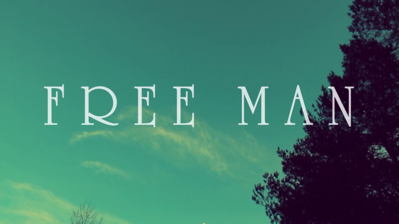 "video: ""Free Man"" lyric video"