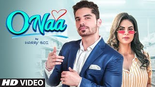 New Punjabi Songs 2019 | O Naa (Full Song) Harry Boi | Latest Punjabi Songs 2019
