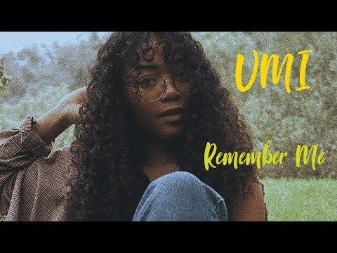 UMI - Remember Me   Tradução/Legendado