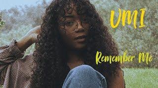 UMI Remember Me TraduoLegendado