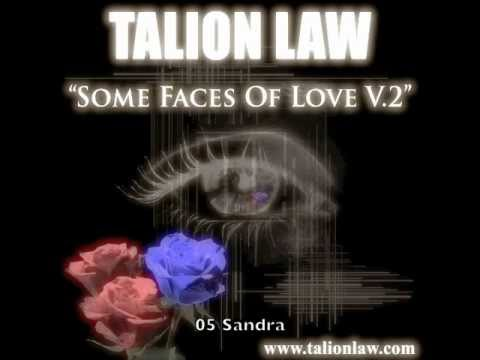 Talion Law-Some Faces Of Love V.2