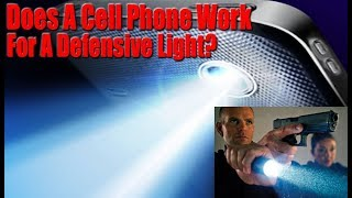 Can You Use Your Cell Phone For A Self Defense Light?