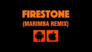 Download ringtone on itunes/iphone: https://firetonez.co/firestone mp3 android: http://bit.ly/firestonemarimbaremix ▬▬▬▬▬▬▬▬▬▬▬▬▬▬▬▬▬▬▬▬...