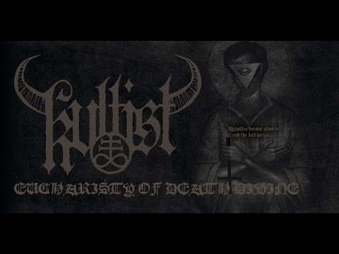 Kvltist - Eucharisty Of Death Divine [Official Lyric Video, 2015]