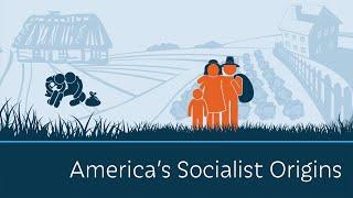 America s Socialist Origins