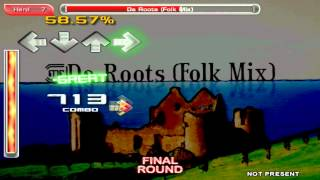 Stepmania - ITG - Da Roots (Folk Mix)