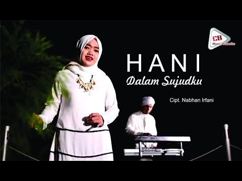 Hani - Dalam Sujudku ( Official Video Clip )