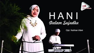 Download Lagu Hani - Dalam Sujudku ( Official Video Clip ) mp3