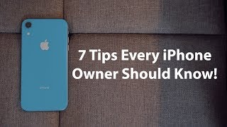 7 Tips Every iPhone Owner Should Know!