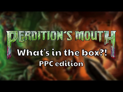 What's in the box?! - Perditions Mouth: Abyssal Rift (Print proof copy unboxing)