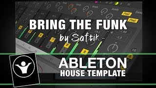 House Ableton Live Template - Bring The Funk by Saftik