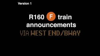 ᴴᴰ R160 - F train via West End Local/Broadway Express announcements (179 St bound) (V1)