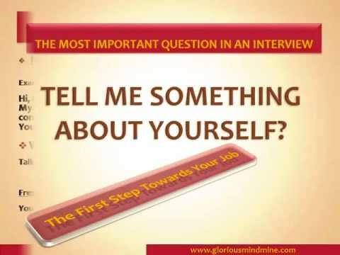 How To Answer Tell Me Something About Yourself - Best Interview ...