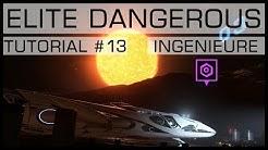 ELITE DANGEROUS | TUTORIAL #13 | Die Ingenieure | [PC/PS4/XBOX]