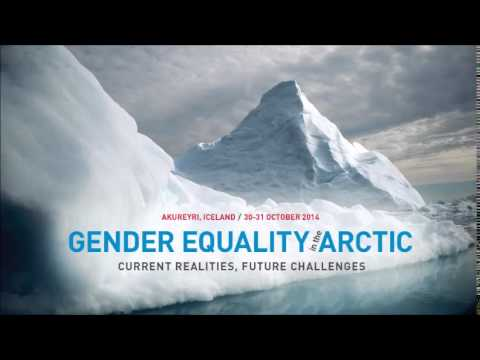 Plenary 1 - Gender Equality and the Arctic: Current Realities, Future Challenges