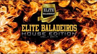 01 - CD HOUSE Elite Baladeiros Vol.  1 2017