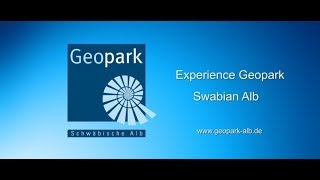 UNESCO Global Geopark Swabian Alb -  geopark of superlatives