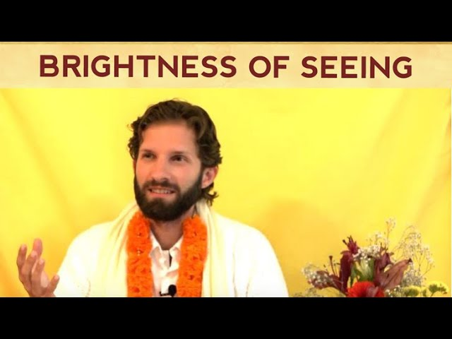 You Are Brightness of Seeing - Master Mindo