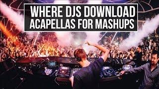 HOW TO FIND VOCALS / ACAPELLAS for DJ MASHUPS