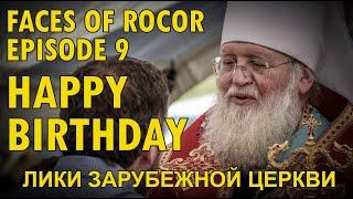 FACES OF ROCOR Ep. 9: Happy Birthday