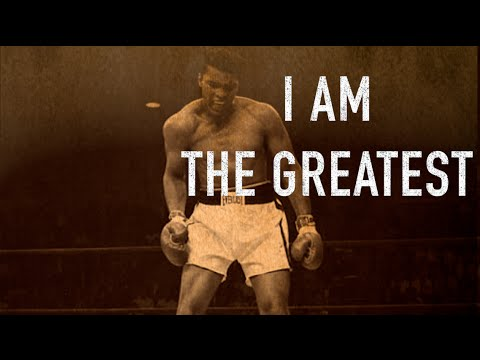 I am the Greatest – Motivational Video
