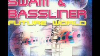 Swam Bassliner   Future World Bella Mix 2