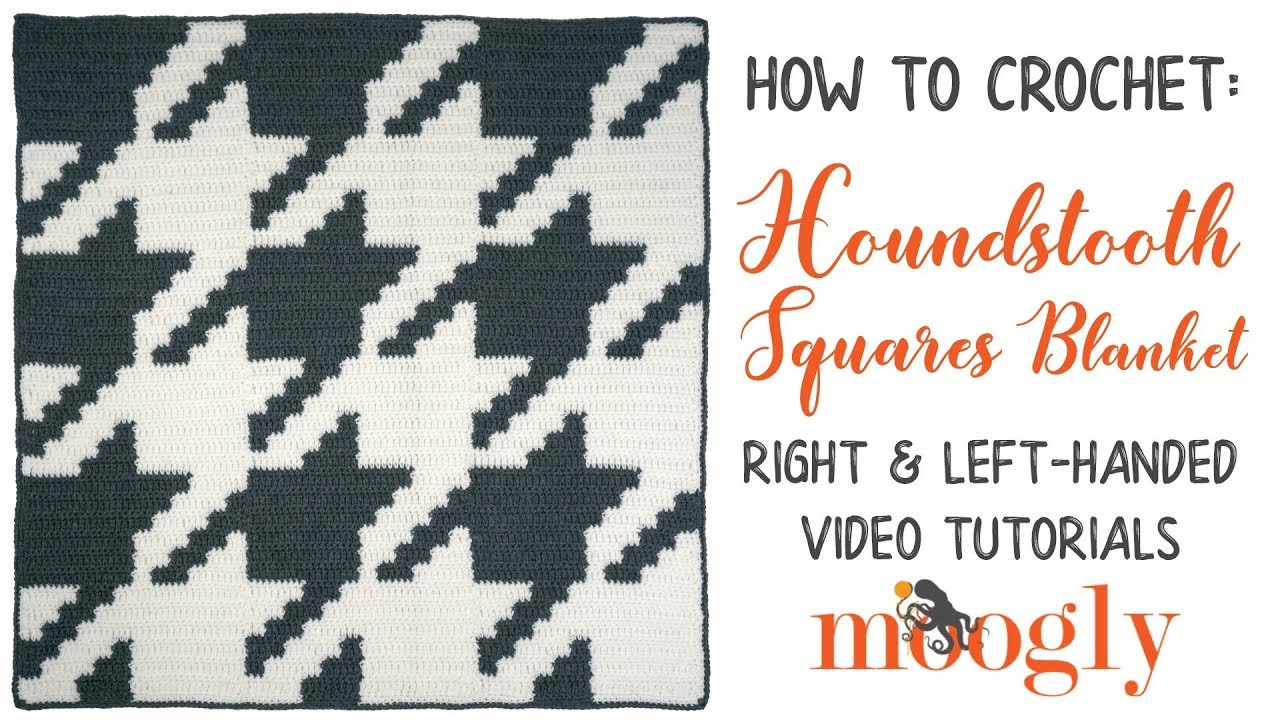 How to Crochet: Houndstooth Squares Blanket (Left Handed) - YouTube