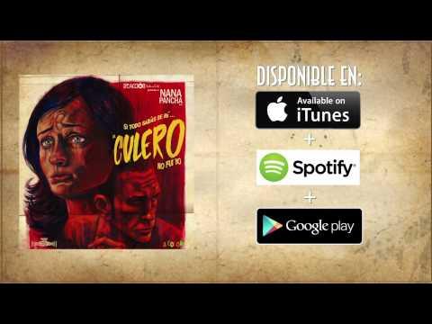 """NANA PANCHA  """"CULERO""""  (Audio)"""
