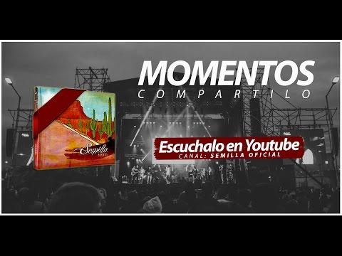 MOMENTOS | Semilla