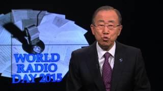اليوم العالمي للإذاعة 2015 : بان كي مون