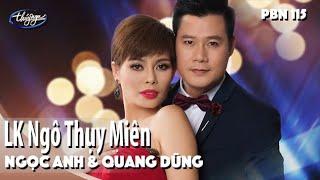 Ngọc Anh & Quang Dũng - LK Ngô Thụy Miên / PBN 115