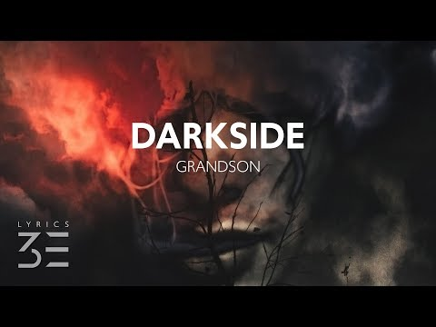 grandson - Darkside (Lyrics)
