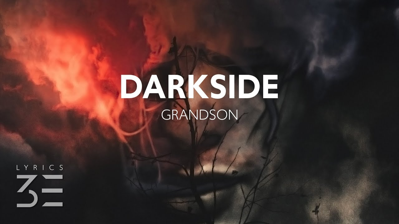 Download grandson - Darkside (Lyrics)