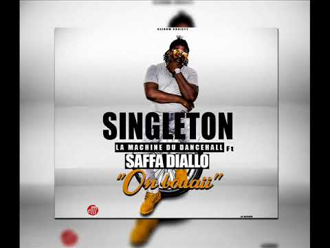Singleton ft Saffa Diallo -On bouaii -Audio Officiel2017