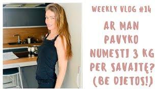 WeeklyVlog 14: Ar man pavyko numesti 3 KILOGRAMUS PER SAVAITĘ? (Be dietos!)